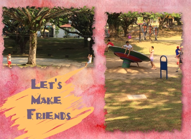 Outdoor playing also help to develop a child's social skills. The boy could play together with friends that he didn't know before in this park, and one of them also pushed him voluntarily in the flying fox...........